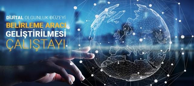 İzmir Dijital Olgunluk Düzeyi Belirleme Aracı Geliştirilmesi Çalıştayı