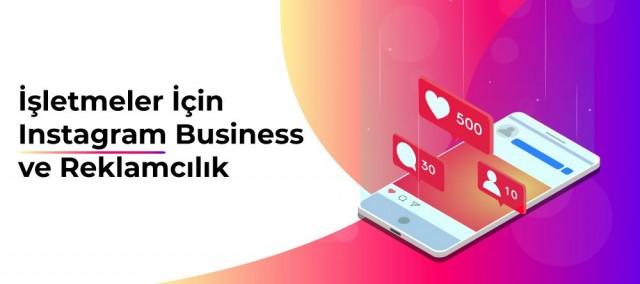İşletmeler için Instagram Business ve Reklamcılık