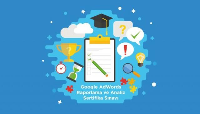 Google AdWords Raporlama ve Analiz Sertifika Sınavı