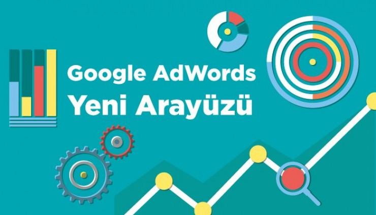 Google Ads Yeni Arayüzü