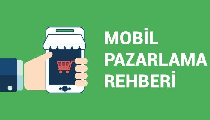 Mobil Pazarlama Rehberi