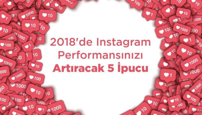 2018'de Instagram Performansınızı Artırın