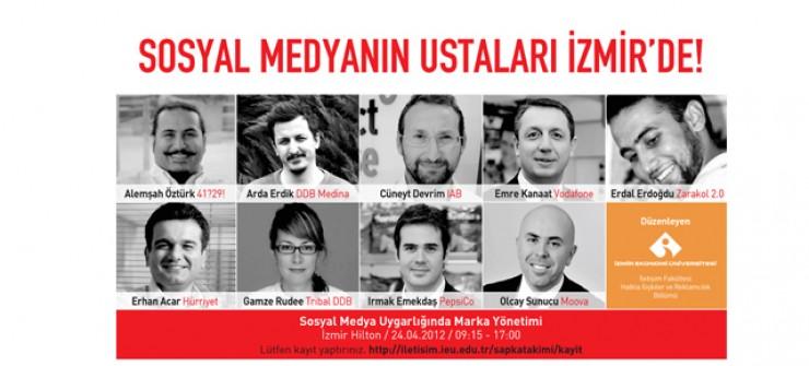 Sosyal Medyanın Ustaları İzmir deydi.