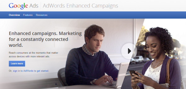 Google AdWords Gelişiyor: Enhanced Campaigns