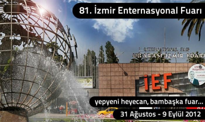 81. İzmir Enternasyonal Fuarı nda Buluşalım